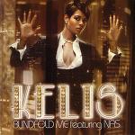 Kelis - Blindfold Me(Ft. Nas)