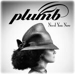 Plumb - 2013 Need You Now