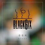 Black6ix - Alone Lyrics [English, Romanization]