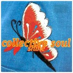 Shine – Collective Soul / 1993