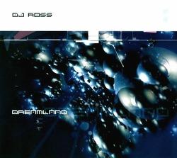 M) DJ Ross -> Dreamland