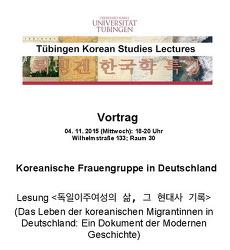 """낭독회 """"독일이주여성의 삶, 그 현대사의 기록""""  04.11.2015 , 튀빙엔 대학"""