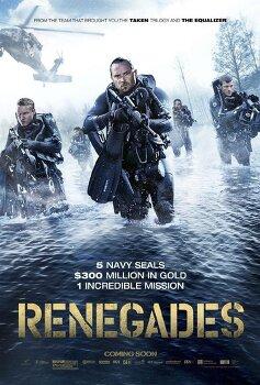 영화 '레니게이드 Renegades, 2017', 네이비씰의 보물 작전