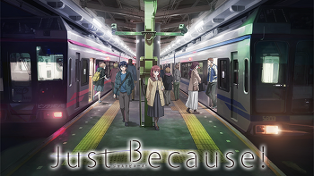 Just Because! Opening Theme