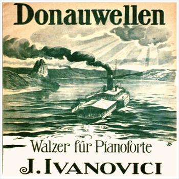 Valurile Dunării - Ion Ivanovici / 1880
