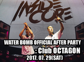 2017. 07. 29 (SAT) WATER BOMB OFFICIAL AFTER PARTY @ OCTAGON