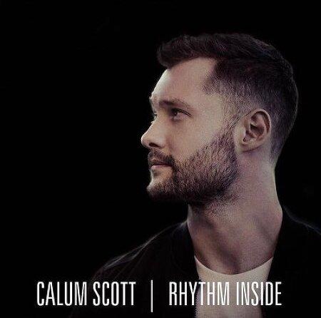 Calum Scott - Rhythm Inside 가사 해석 칼럼 스콧 번역