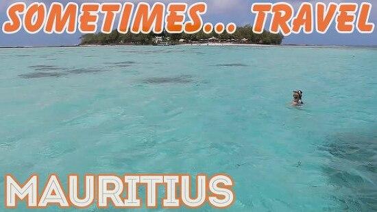 [Sometimes... Travel] 15. Mauritius