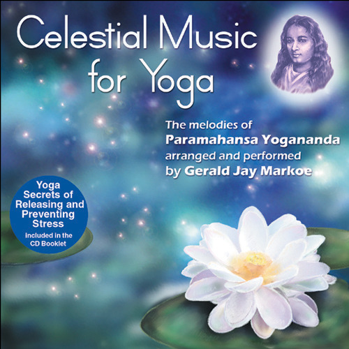 Celestial Music for Yoga / Gerald Jay Markoe | 영혼의 스승 구루 요가난다 명상음악, 크리야 요가 아쉬람 | by inMusic 인뮤직